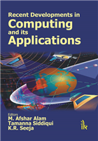 Recent Developments in Computing and its Applications, 1/e  by M. Afshar Alam
