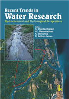 Recent Trends in Water Research: Hydrochemical and Hydrological Perspectives , 1/e  by S. Chidambaram