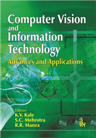 Computer Vision and Information Technology: Advances and Applications, 1/e  by K.V. Kale