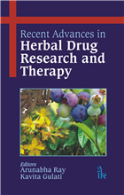 Recent Advances in Herbal Drug Research and Therapy  , 1/e  by Arunabha Ray