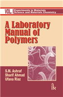 A Laboratory Manual of Polymers, 2/e  by S.M. Ashraf