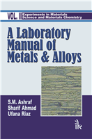 A Laboratory Manual of Metals and Alloys, 2/e  by S.M. Ashraf