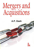 Mergers and Acquisitions, 1/e  by Ambika Prasad Dash