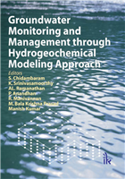 Groundwater Monitoring and Management through Hydrogeochemical Modeling Approach, 1/e  by S. Chidambaram