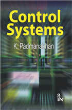 Control Systems, 1/e  by K. Padmanabhan