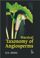 Practical Taxonomy of Angiosperms, 1/e  by R K Sinha