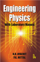 Engineering Physics: With Laboratory Manual, 1/e  by N.H. Ayachit