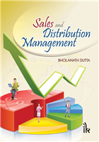 Sales and Distribution Management, 1/e  by Bholanath Dutta