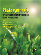 Photosynthesis: Overviews on Recent Progress and Future Perspectives, 1/e  by Shigeru Itoh