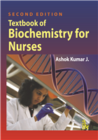 Textbook of Biochemistry for Nurses, 2/e  by Ashok Kumar J.
