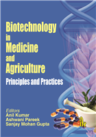 Biotechnology in Medicine and Agriculture: Principles and Practice, 1/e  by Anil Kumar