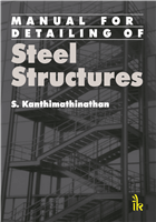 Manual For Detailing Of Steel Structures, 1/e  by S. Kanthimathinathan