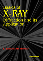 Basics of X-Ray Diffraction and its Applications, 1/e  by K. Ramakanth Hebbar