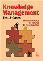 Knowledge Management: Text & Cases, 1/e  by Bholanath Dutta