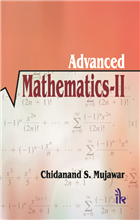 Advanced Mathematics, 1/e  by Chidanand S. Mujawar