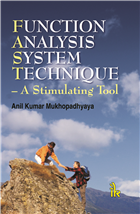 Function Analysis System Technique : A Stimulating Tool, 1/e  by Anil Kumar Mukhopadhyaya