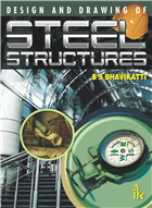 Design and Drawing of Steel Structures, 1/e  by S.S Bhavikatti