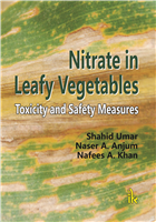 Nitrate in Leafy Vegetables: Toxicity and Safety Measures, 1/e  by Shahid Umar