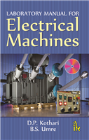 Laboratory Manual for Electrical Machines, 1/e  by D.P. Kothari
