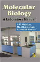 Molecular Biology: A Laboratory Manual, 1/e  by S.K. Gakhar