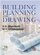 Building Planning and Drawing: With CD containing AutoCAD commands with screen shots, 1/e  by S.S Bhavikatti