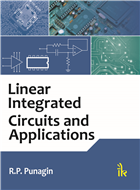 Linear Integrated Circuits and Applications, 1/e  by R.P. Punagin