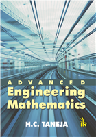Advanced Engineering Mathematics , 1/e  by H C Taneja