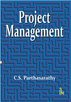 Project Management, 1/e  by C.S. Parthasarthy