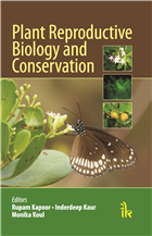 Plant Reproductive Biology and Conservation, 1/e  by Rupam Kapoor