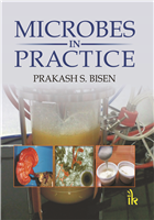 Microbes in Practice, 1/e  by Prakash S. Bisen