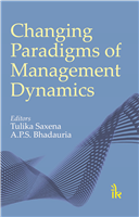 Changing Paradigms of Management Dynamics, 1/e  by Tulika Saxena
