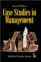 Case Studies in Management, 2/e  by Akhilesh Chandra Pandey