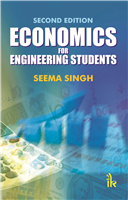 Economics for Engineering Students, 2/e  by Seema Singh