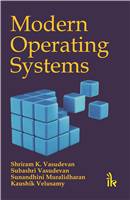 Modern Operating Systems, 1/e  by  Shriram K Vasudevan