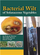 Bacterial Wilt of Solanaceous Vegetables, 1/e  by Jai Prakash Sharma
