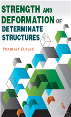 Strength and Deformation of Determinate Structures  , 1/e  by Prabhat kumar