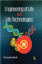 Engineering of Life and Life Technologies by Purnendu Ghosh