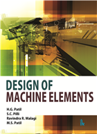 Design of Machine Elements, 1/e  by H.G. Patil
