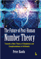 The Future of Post-Human Number Theory, 1/e  by Peter Baofu