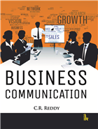 Business Communication by  C.R. Reddy