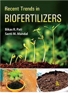 Recent Trends in Biofertilizers, 1/e  by Bikas R. Pati