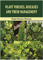 Plant Viruses, Diseases and Their Management, 1/e  by Kajal Kumar Biswas