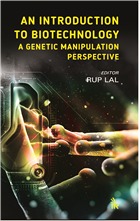 An Introduction to Biotechnology: A Genetic Manipulation Perspective by Rup Lal