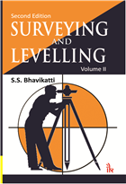 Surveying and Levelling Volume-II, 2/e  by S.S Bhavikatti