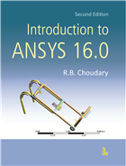 Introduction to ANSYS 16.0, 2/e  by R B Choudary