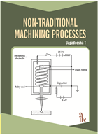 Non-Traditional Machining Processes by Jagadeesha T