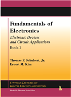 Fundamentals of Electronics Book 1: (Electronic Devices and Circuit Applications) by Thomas Schubert