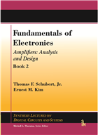 Fundamentals of Electronics Book 2: (Amplifiers: Analysis and Design) by Thomas Schubert