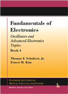 Fundamentals of Electronics Book 4: (Oscillators and Advanced Electronics) by Thomas Schubert