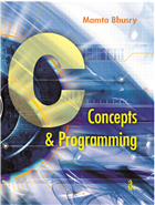 C:  Concepts & Programming by Mamta Bhusry
